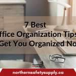 7 Best Office Organization Tips to Get You Organized Now